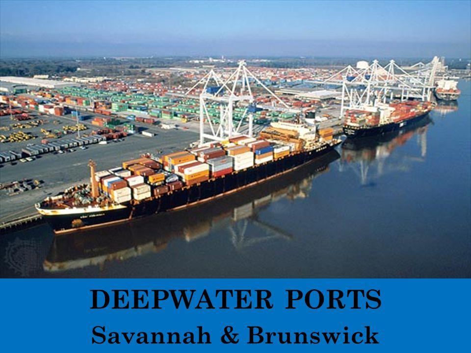 DEEPWATER PORTS Savannah & Brunswick
