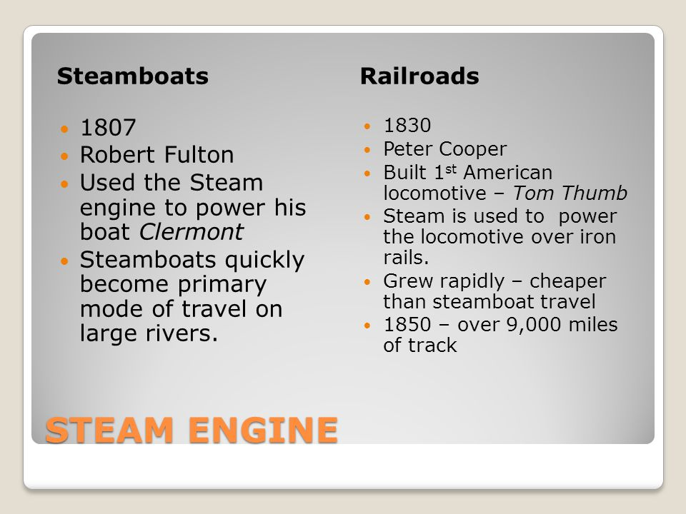 STEAM ENGINE Steamboats Railroads 1807 Robert Fulton