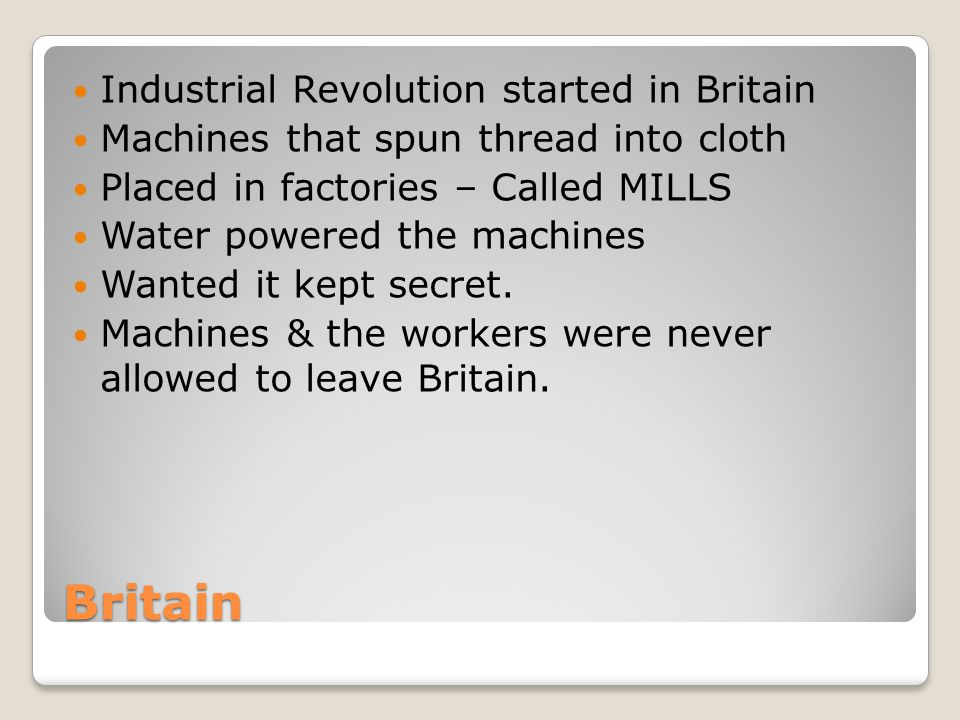 Britain Industrial Revolution started in Britain