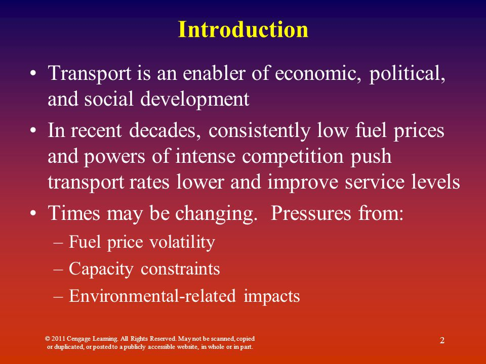 Introduction Transport is an enabler of economic, political, and social development.