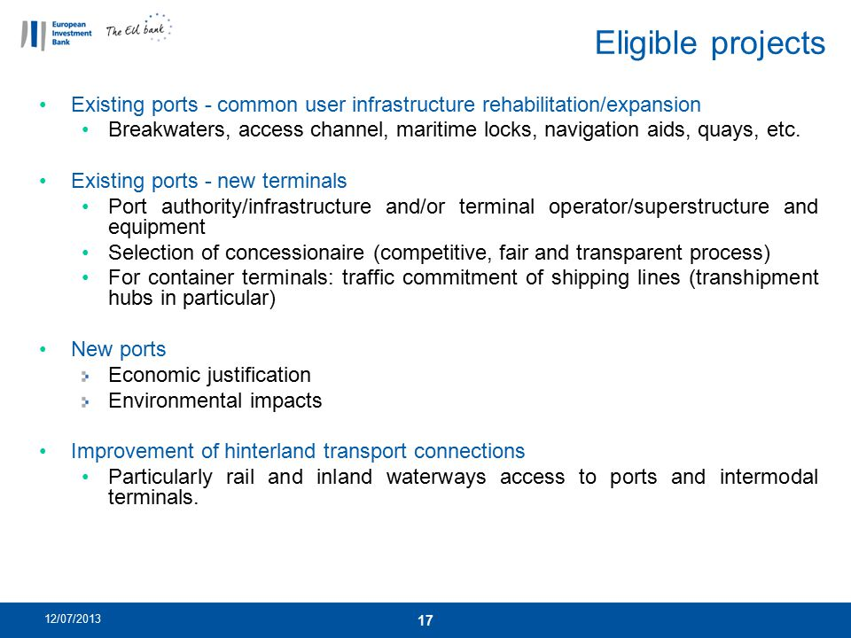 Eligible projects Existing ports - common user infrastructure rehabilitation/expansion.