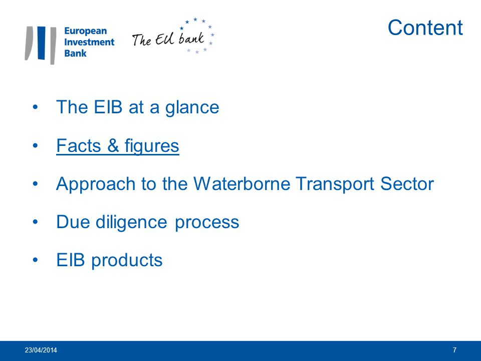 Content The EIB at a glance Facts & figures