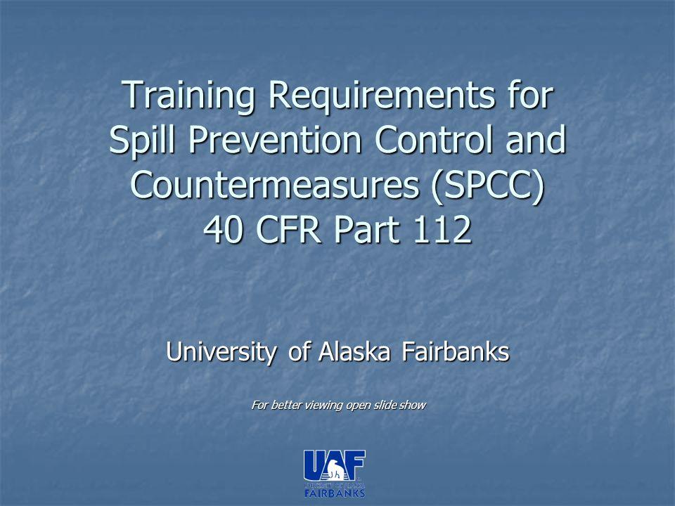 University of Alaska Fairbanks For better viewing open slide show