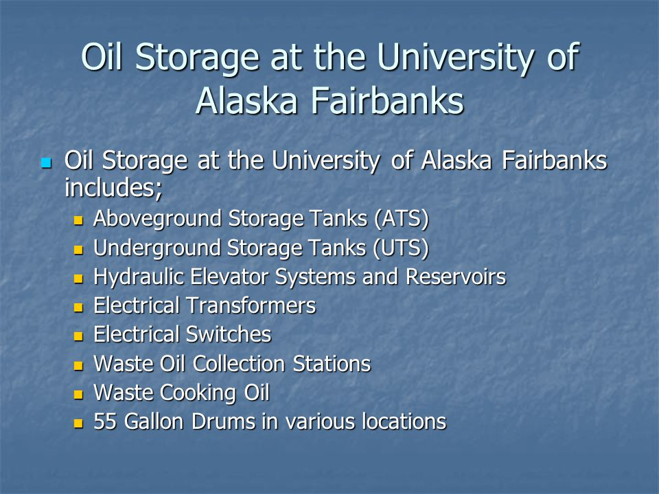 Oil Storage at the University of Alaska Fairbanks