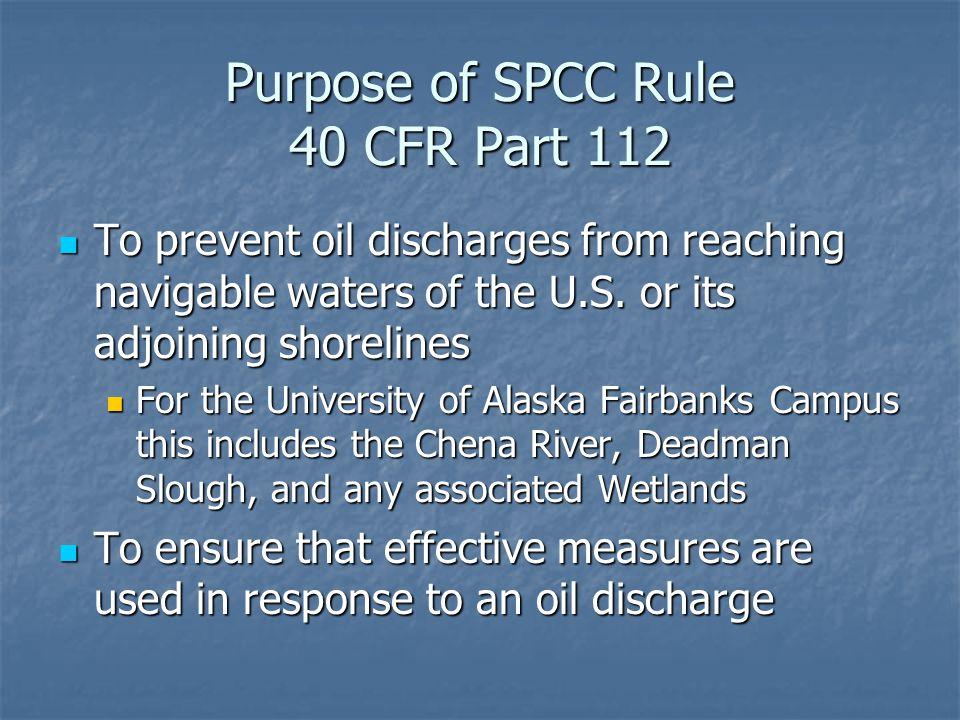 Purpose of SPCC Rule 40 CFR Part 112