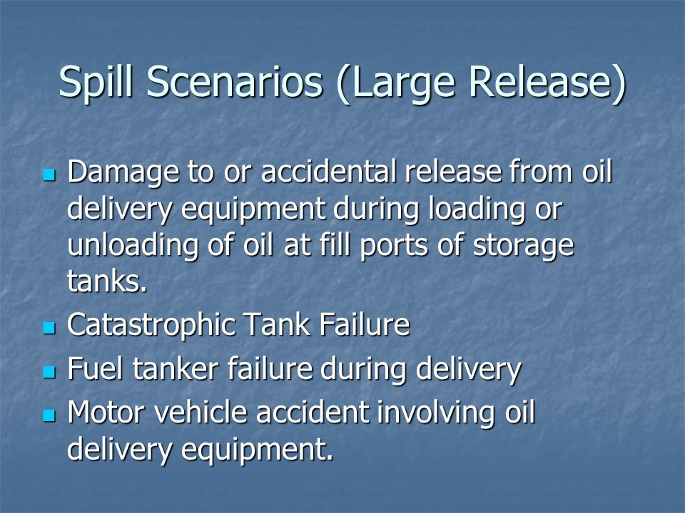 Spill Scenarios (Large Release)