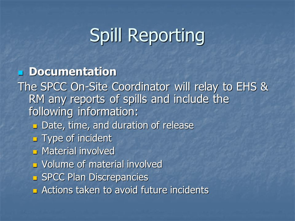 Spill Reporting Documentation