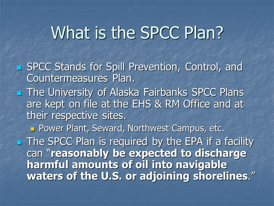 What is the SPCC Plan SPCC Stands for Spill Prevention, Control, and Countermeasures Plan.