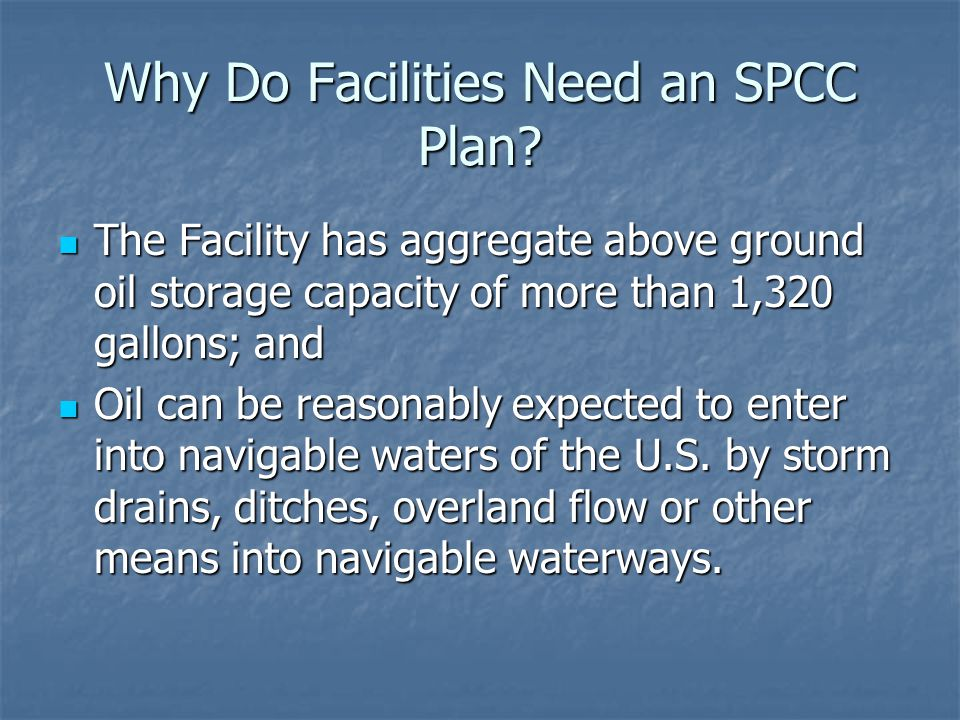Why Do Facilities Need an SPCC Plan