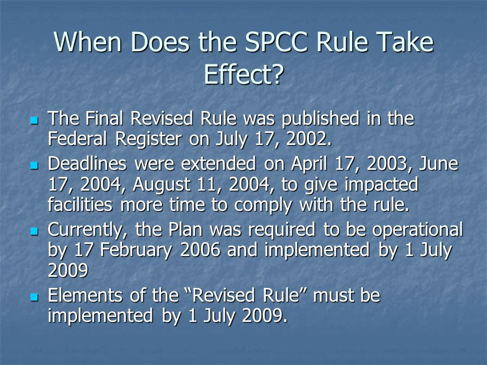 When Does the SPCC Rule Take Effect