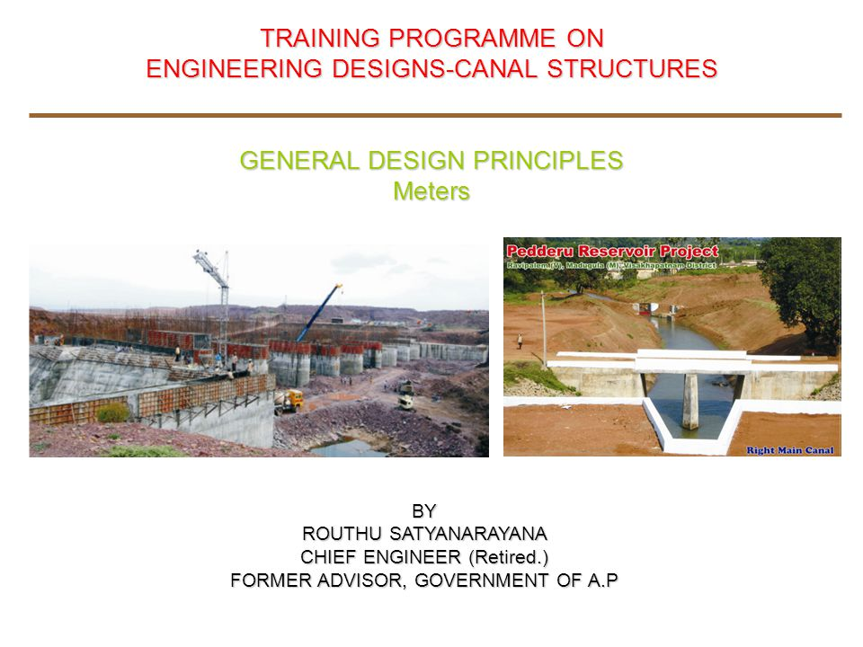 ENGINEERING DESIGNS-CANAL STRUCTURES GENERAL DESIGN PRINCIPLES Meters