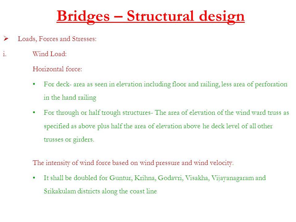 Bridges – Structural design