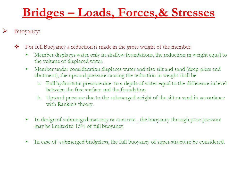 Bridges – Loads, Forces,& Stresses