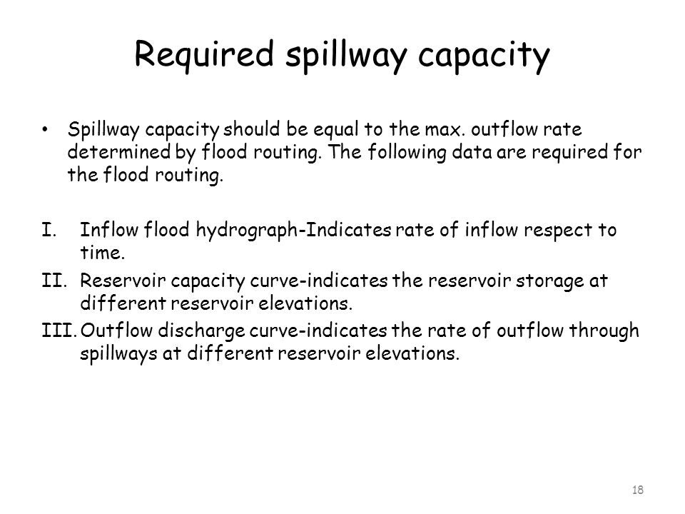 Required spillway capacity
