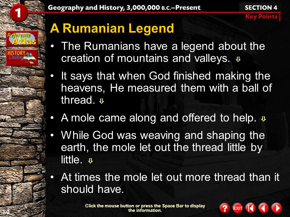 A Rumanian Legend The Rumanians have a legend about the creation of mountains and valleys. 