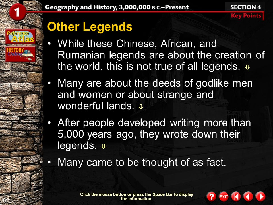 Other Legends While these Chinese, African, and Rumanian legends are about the creation of the world, this is not true of all legends. 