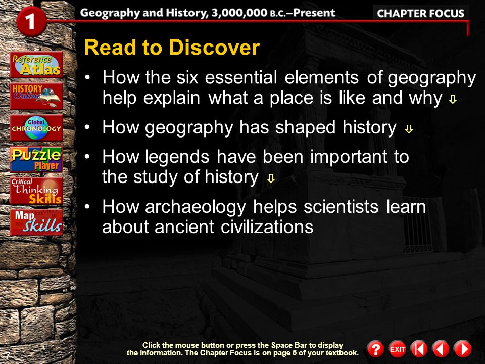 Read to Discover How the six essential elements of geography help explain what a place is like and why 