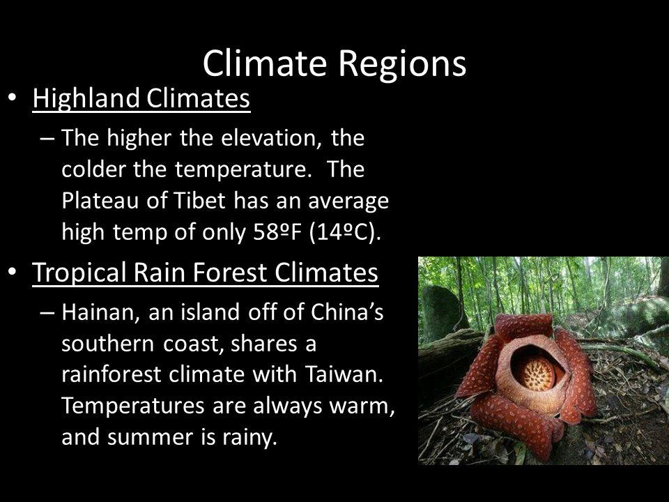 Climate Regions Highland Climates Tropical Rain Forest Climates