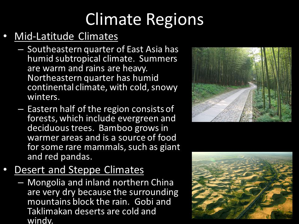 Climate Regions Mid-Latitude Climates Desert and Steppe Climates