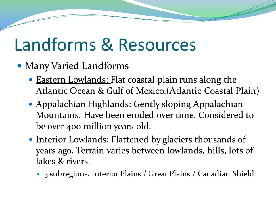 Landforms & Resources Many Varied Landforms