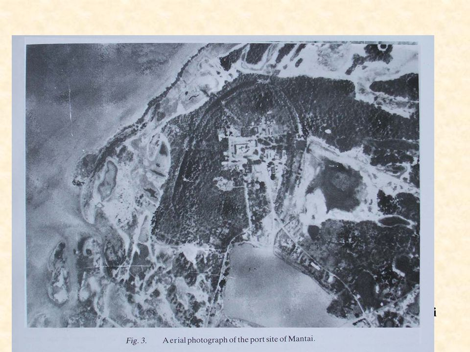 Slide 26 – Aerial Photograph of the Double Moated Port of Mantai