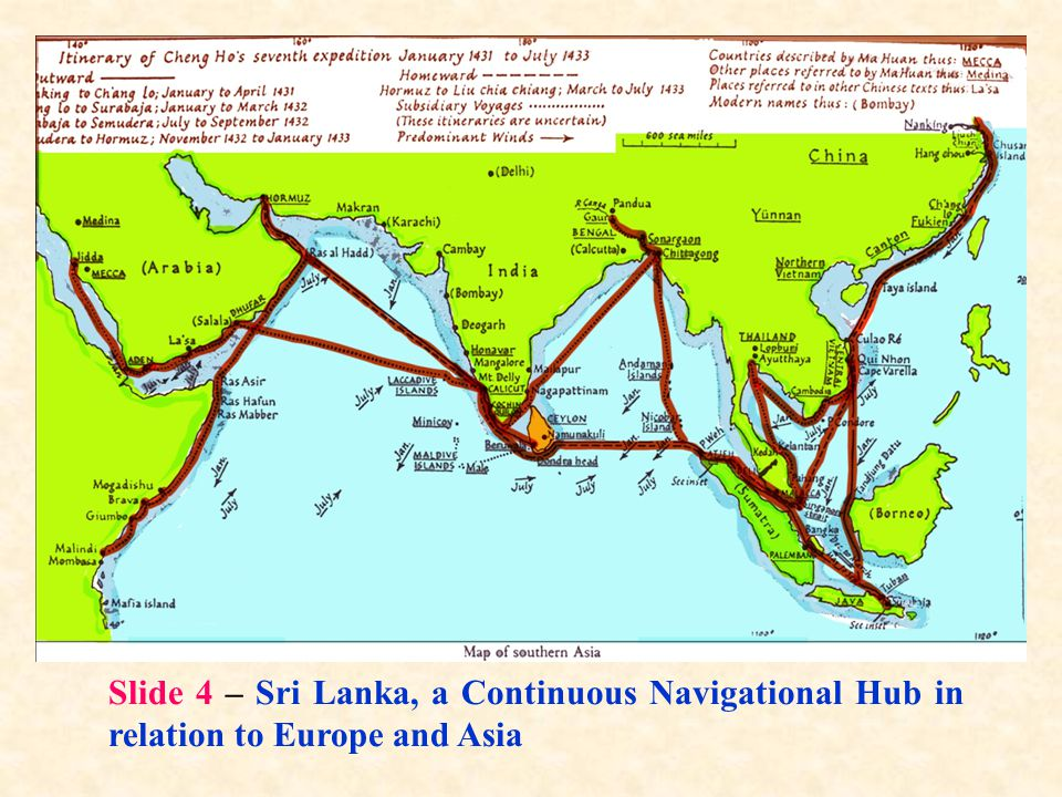 Slide 4 – Sri Lanka, a Continuous Navigational Hub in relation to Europe and Asia
