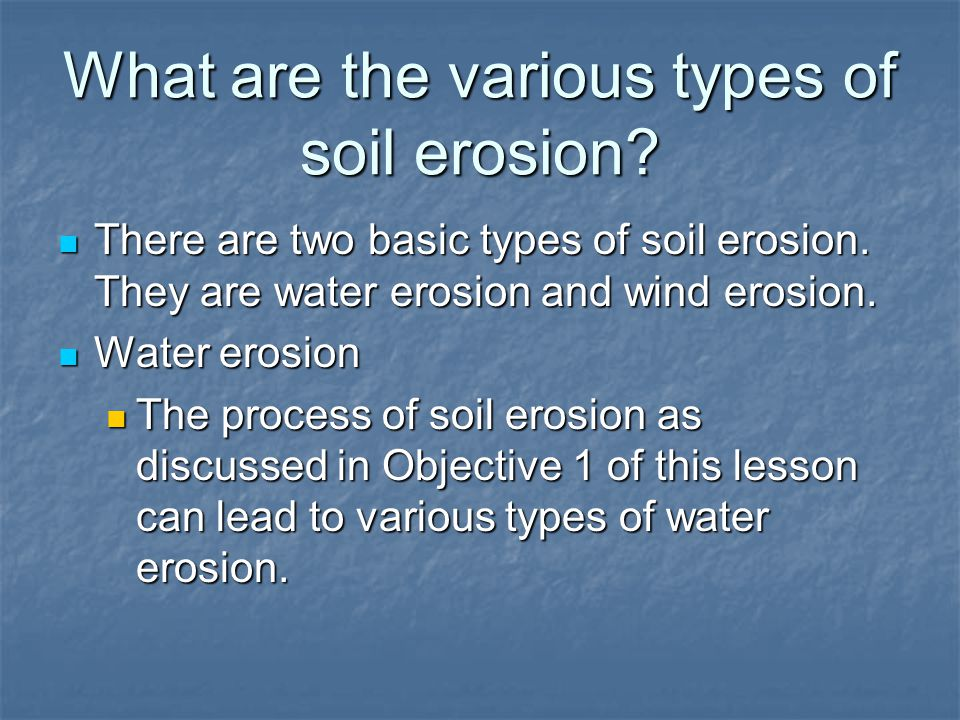 What are the various types of soil erosion