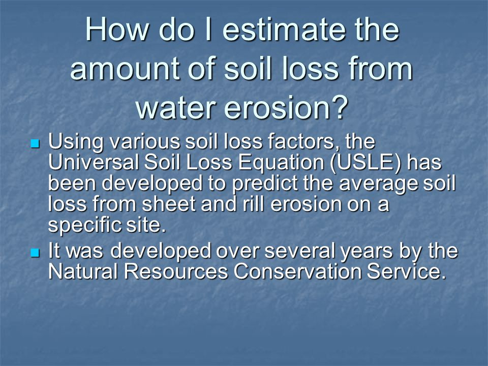How do I estimate the amount of soil loss from water erosion