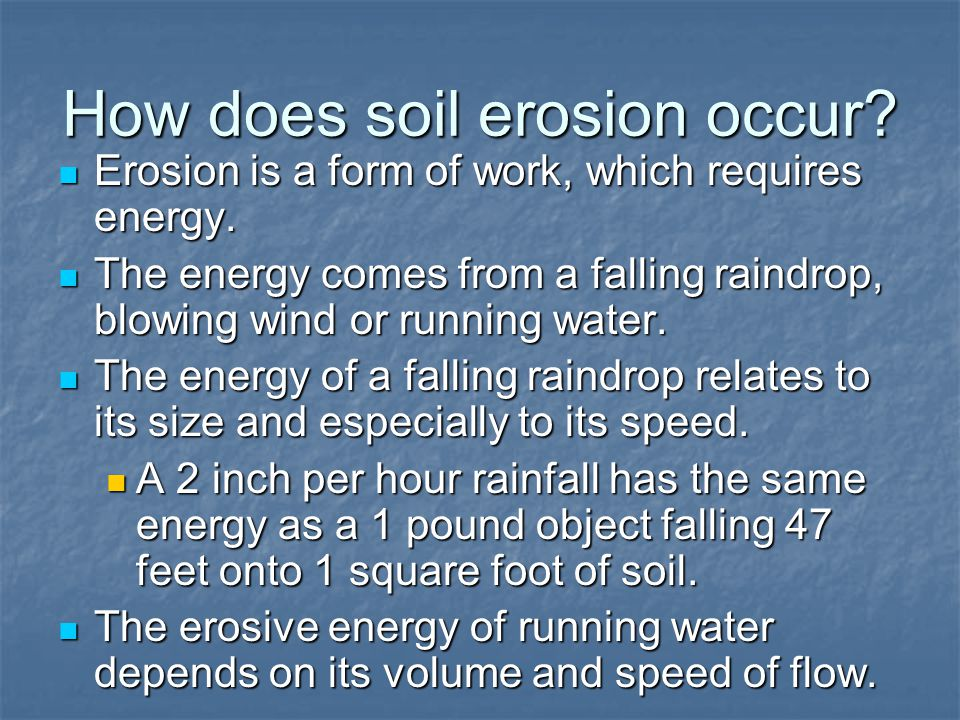 How does soil erosion occur