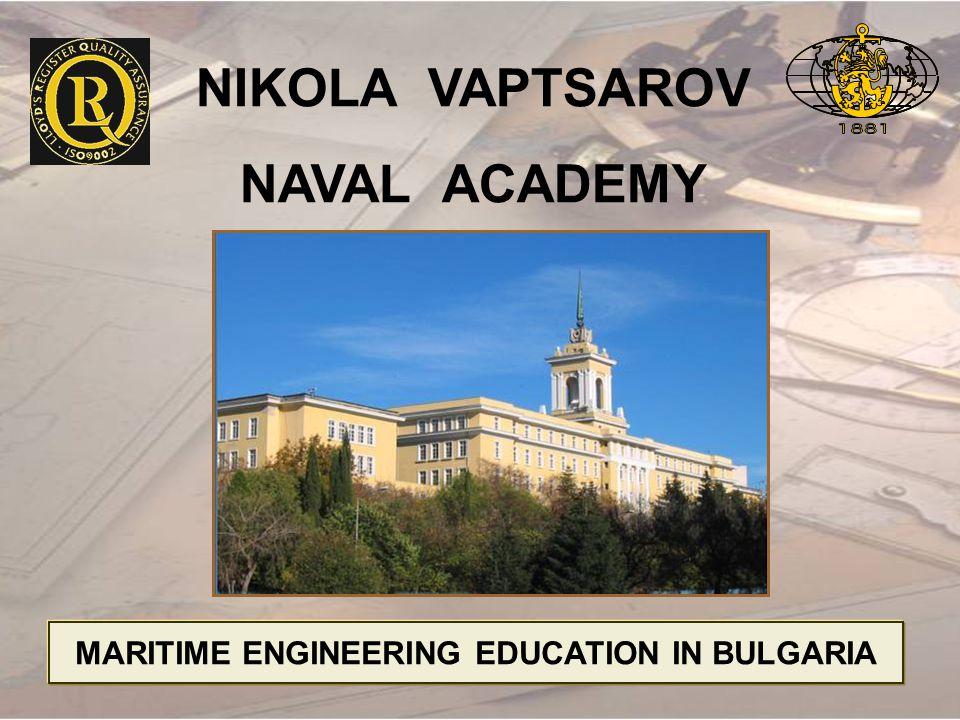 MARITIME ENGINEERING EDUCATION IN BULGARIA