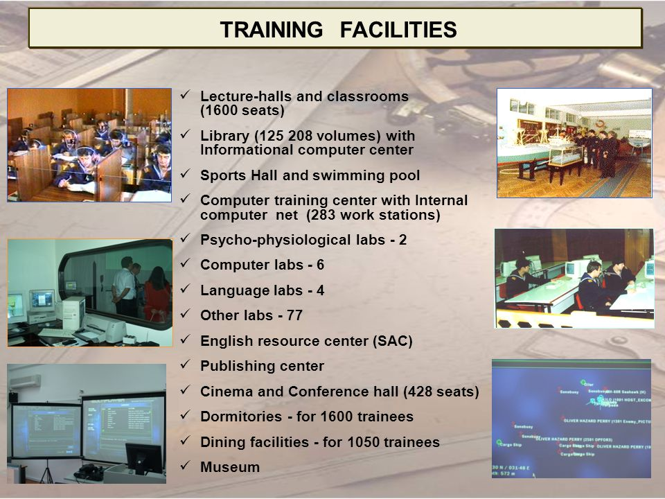 TRAINING FACILITIES Lecture-halls and classrooms (1600 seats)