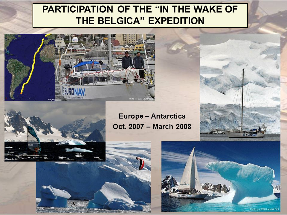 PARTICIPATION OF THE IN THE WAKE OF THE BELGICA EXPEDITION