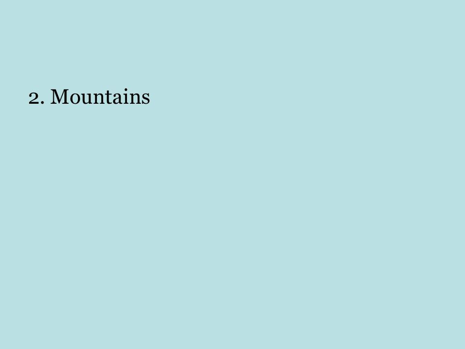 2. Mountains