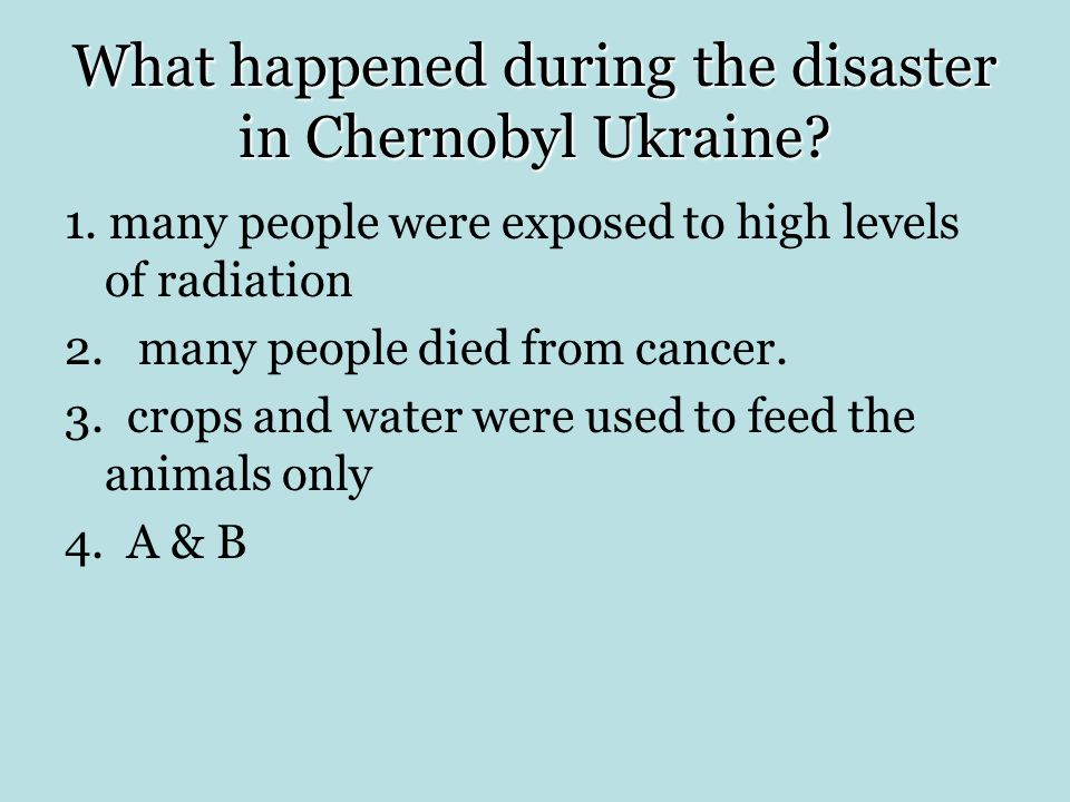 What happened during the disaster in Chernobyl Ukraine
