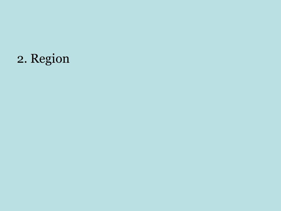 2. Region