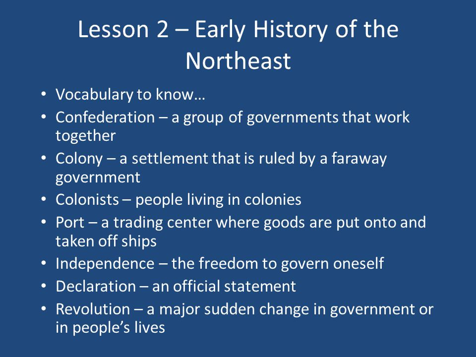 Lesson 2 – Early History of the Northeast