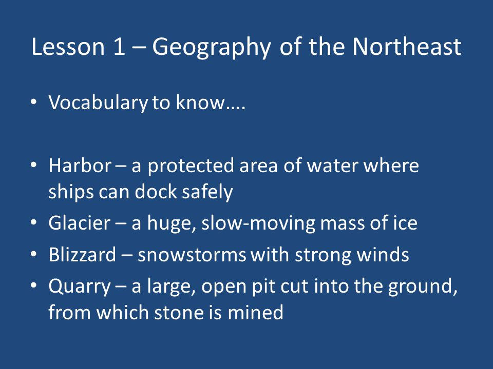 Lesson 1 – Geography of the Northeast