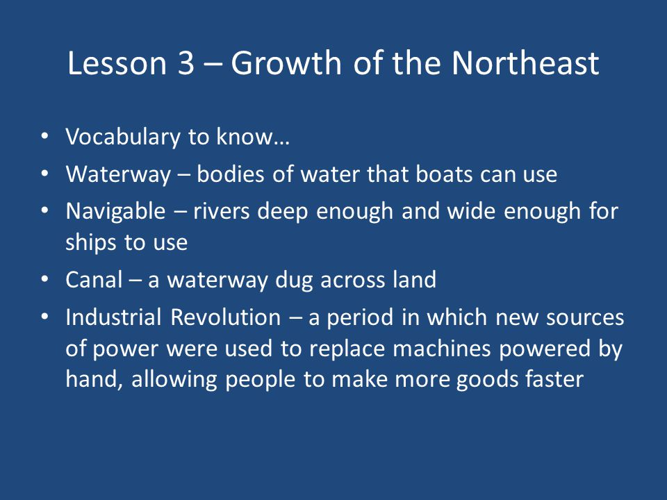 Lesson 3 – Growth of the Northeast