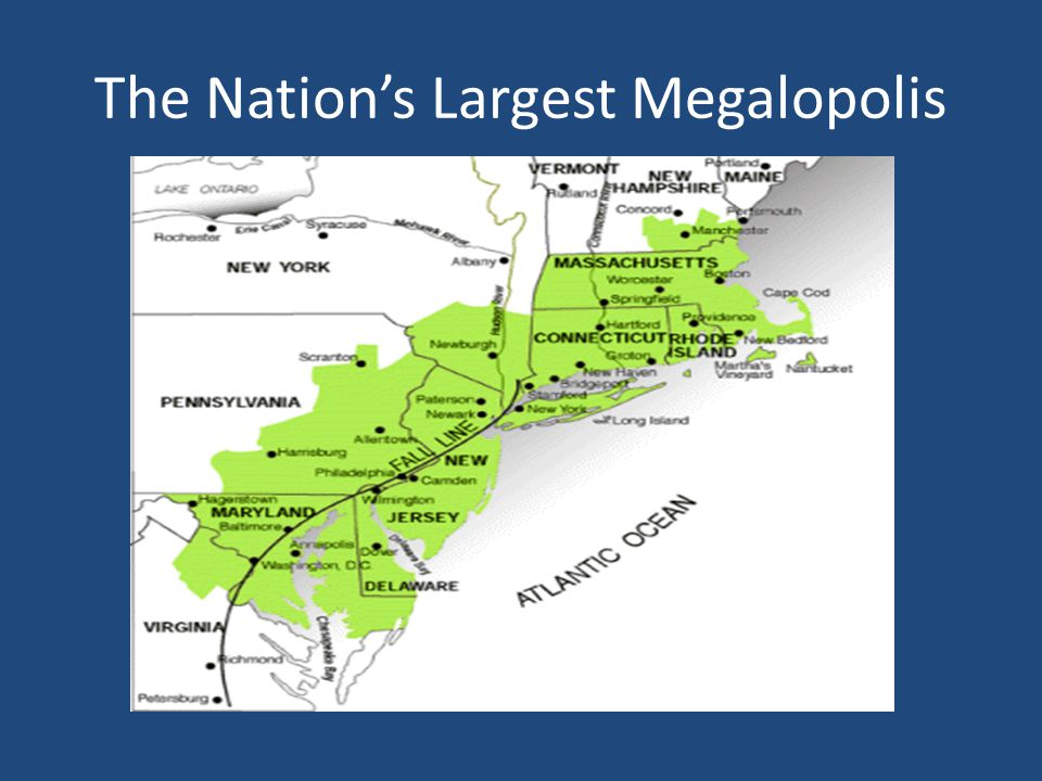 The Nation's Largest Megalopolis