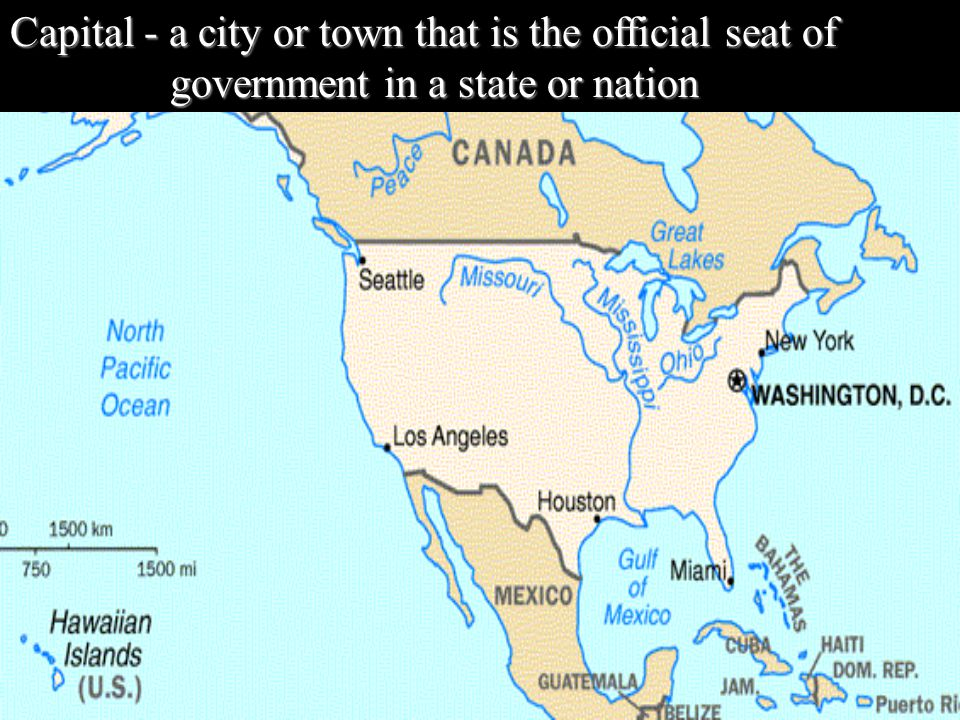 Capital - a city or town that is the official seat of