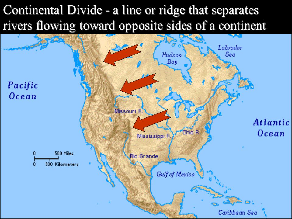Continental Divide - a line or ridge that separates rivers flowing toward opposite sides of a continent