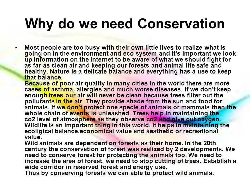 Why do we need Conservation