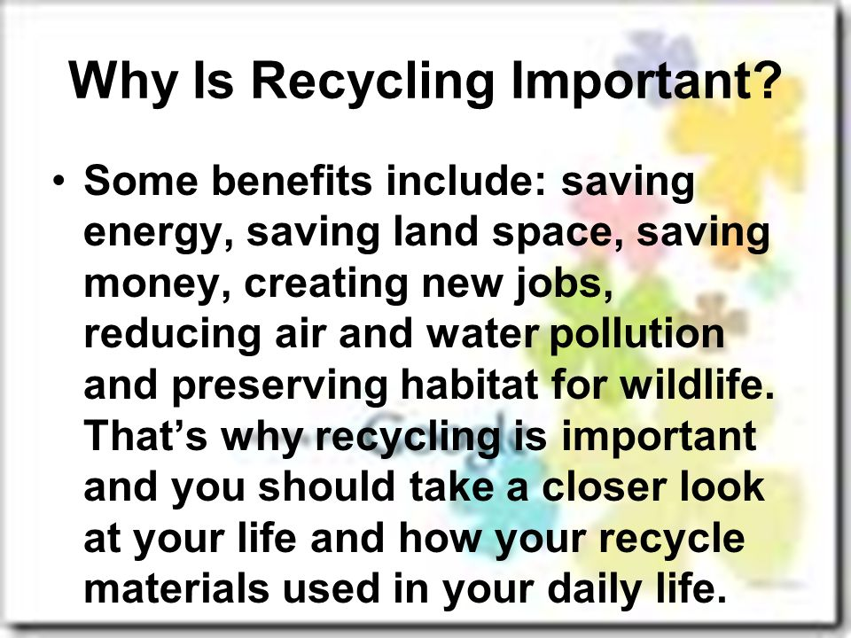 Why Is Recycling Important