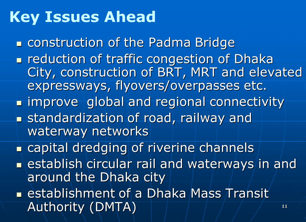 Key Issues Ahead construction of the Padma Bridge