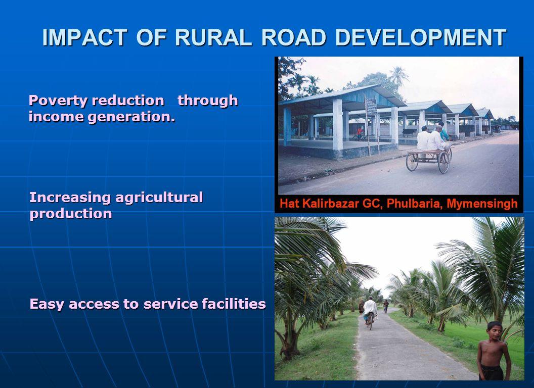 IMPACT OF RURAL ROAD DEVELOPMENT
