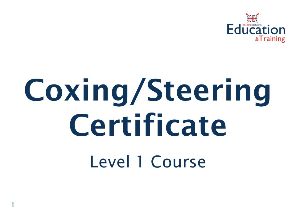 Coxing/Steering Certificate Level 1 Course