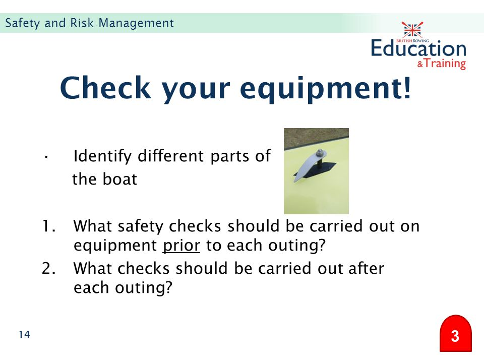 Check your equipment! Identify different parts of the boat