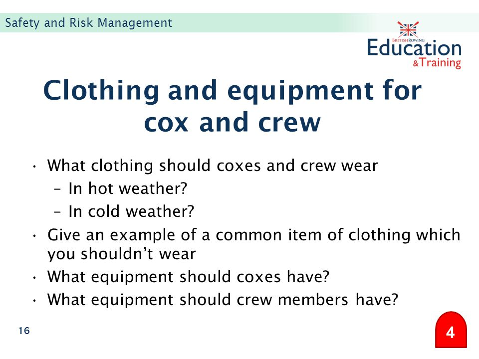 Clothing and equipment for cox and crew
