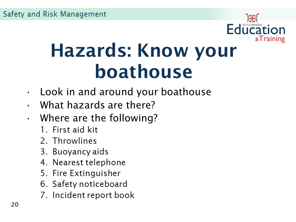 Hazards: Know your boathouse