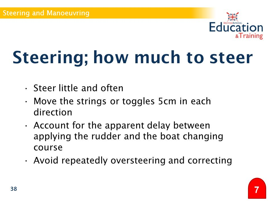 Steering; how much to steer